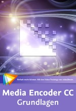 Media Encoder CC - Grundlagen (Videotraining), Best.Nr. V2B-1194, € 24,95
