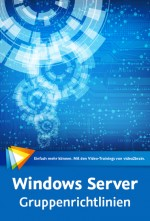 Windows Server - Gruppenrichtlinien (Videotraining), Best.Nr. V2B-1273, € 49,95