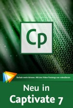 Neu in Captivate 7 (Videotraining), Best.Nr. V2B-1284, € 24,95