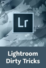 Lightroom Dirty Tricks (Videotraining), Best.Nr. V2B-1350, € 39,95