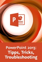 PowerPoint 2013: Tipps, Tricks, Troubleshooting (Videotraining), Best.Nr. V2B-1394, € 24,95