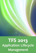 Team Foundation Server 2013 - Application Lifecycle Management, Best.Nr. V2B-1527, € 39,95