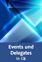 Events und Delegates in C# (Videotraining), Best.Nr. V2B-1543, € 39,95