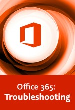 Office 365: Troubleshooting (Videotraining), Best.Nr. V2B-1574, € 24,95