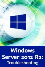 Windows Server 2012 R2: Troubleshooting (Videotraining), Best.Nr. V2B-1576, € 39,95