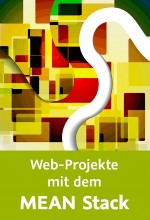 Web-Projekte mit dem MEAN Stack (Videotraining), Best.Nr. V2B-1581, € 29,95