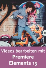 Videos bearbeiten mit Premiere Elements 13 (Videotraining), Best.Nr. V2B-1593, € 29,95