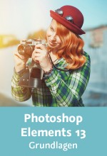 Photoshop Elements 13 - Grundlagen (Videotraining), Best.Nr. V2B-1631, € 29,95