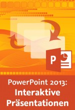 PowerPoint 2013: Interaktive Pr�sentationen (Videotraining), Best.Nr. V2B-1634, € 26,95