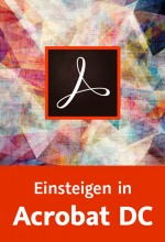 Einsteigen in Acrobat DC (Videotraining), Best.Nr. V2B-1639, € 26,95