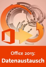 Office 2013: Datenaustausch (Videotraining), Best.Nr. V2B-1642, € 26,95