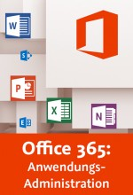 Office 365: Anwendungs-Administration (Videotraining), Best.Nr. V2B-1666, € 35,95