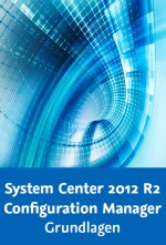 System Center 2012 R2 Configuration Manager - Grundlagen, Best.Nr. V2B-1680, € 44,95