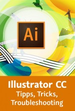 Illustrator CC - Tipps, Tricks, Troubleshooting (Videotraining), Best.Nr. V2B-1709, € 44,95