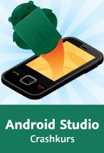 Android Studio - Crashkurs (Videotraining), Best.Nr. V2B-1711, € 26,95