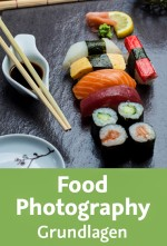 Food Photography - Grundlagen (Videotraining), Best.Nr. V2B-1717, € 35,95