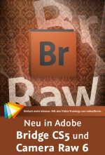 Neu in Adobe Bridge CS5 und Camera Raw 6 - Videotraining, ESD, Best.Nr. V2B-457, € 19,95