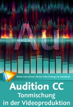 Audition CC - Tonmischung in der Videoproduktion (Videotraining), Best.Nr. V2B-920, € 29,95