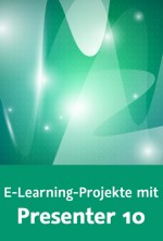 E-Learning-Projekte mit Presenter 10 (Videotraining), Best.Nr. V2B-993, € 39,95