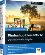 Photoshop Elements 12 - Der umfassende Ratgeber, Best.Nr. VF-0091, € 39,90