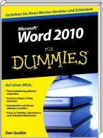 Microsoft Word 2010 für Dummies, ISBN: 978-3-527-70610-5, Best.Nr. WL-70610, erschienen 09/2010, € 19,95
