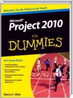 Microsoft Project 2010 für Dummies, Best.Nr. WL-70616, € 24,95