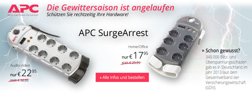 APC SurgeArrest Home/Office (PH6VT3-GR) nur € 17,95 - APC Audio-Video SurgeArrest (PF8T3V-GR) nur € 22,95.