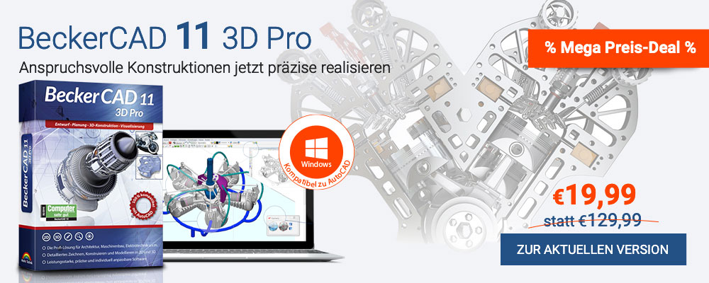 Die professionelle CAD-Software - BeckerCAD 11 3D Pro