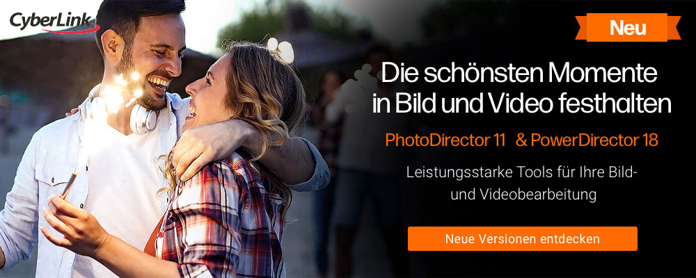 CyberLink PhotoDirector 11 und PowerDirector 18
