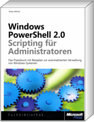 Windows PowerShell 2.0 - Scripting für Administratoren, Best.Nr. MSE-5680, € 39,90