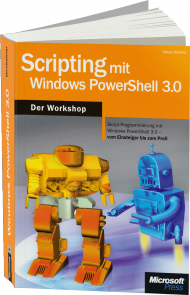 Scripting mit Windows PowerShell 3.0 - Der Workshop, Best.Nr. MSE-5687, € 31,90