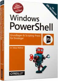 Windows PowerShell, ISBN: 978-3-96009-073-1, Best.Nr. OR-073, erschienen 03/2018, € 26,90