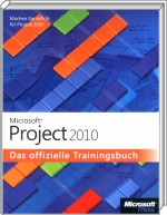 Microsoft Project 2010 - Das offizielle Trainingsbuch, Best.Nr. MS-5092, € 39,90