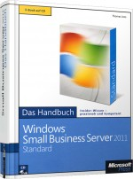 Windows Small Business Server 2011 Standard - Das Handbuch, Best.Nr. MS-5138, € 59,00