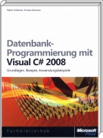 Datenbank-Programmierung mit Visual C# 2008, Best.Nr. MS-5421, € 49,90