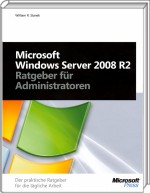 Microsoft Windows Server 2008 R2 - Ratgeber für Administratoren, Best.Nr. MS-5675, € 39,90