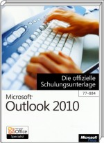 Microsoft Outlook 2010, ISBN: 978-3-86645-742-3, Best.Nr. MSE-5072, erschienen 07/2011, € 11,90