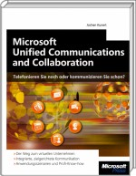 Microsoft Unified Communications and Collaboration, ISBN: 978-3-86645-377-7, Best.Nr. MSE-5222, erschienen 11/2010, € 31,90