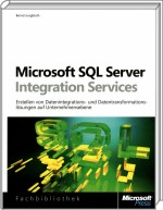 Microsoft SQL Server Integration Services, Best.Nr. MSE-5654, erschienen 03/2011, € 39,90