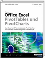 Office Excel: PivotTables und PivotCharts, ISBN: 978-3-86645-738-6, Best.Nr. MSE-5658, erschienen 07/2009, € 39,90