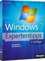 Microsoft Windows 7 Expertentipps, ISBN: 978-3-86645-780-5, Best.Nr. MSE-5826, erschienen 01/2012, € 15,90