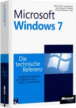 Microsoft Windows 7 - Die technische Referenz, Best.Nr. MSE-5927, erschienen 01/2010, € 63,20