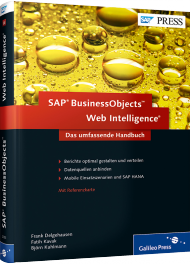 SAP BusinessObjects Web Intelligence - Das umfassende Handbuch, ISBN: 978-3-8362-2053-8, Best.Nr. GP-2053, erschienen 01/2014, € 69,90