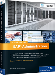 Praxishandbuch SAP-Administration, ISBN: 978-3-8362-2921-0, Best.Nr. GP-2921, erschienen 01/2015, € 69,90