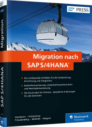Migration nach SAP S/4HANA, ISBN: 978-3-8362-4297-4, Best.Nr. RW-4297, erschienen 04/2017, € 79,90