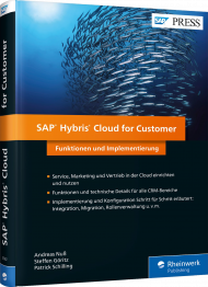 SAP Hybris Cloud for Customer, ISBN: 978-3-8362-5582-0, Best.Nr. RW-5582, erschienen 01/2018, € 79,90