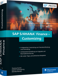 SAP S/4HANA Finance - Customizing, ISBN: 978-3-8362-6108-1, Best.Nr. RW-6108, erschienen 10/2018, € 79,90