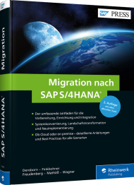 Migration nach SAP S/4HANA, ISBN: 978-3-8362-6316-0, Best.Nr. RW-6316, erschienen 07/2018, € 79,90