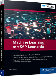 Machine Learning mit SAP Leonardo, ISBN: 978-3-8362-6694-9, Best.Nr. RW-6694, erschienen 05/2019, € 49,95