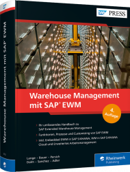 Warehouse Management mit SAP EWM, ISBN: 978-3-8362-6792-2, Best.Nr. RW-6792, erschienen 11/2019, € 89,90